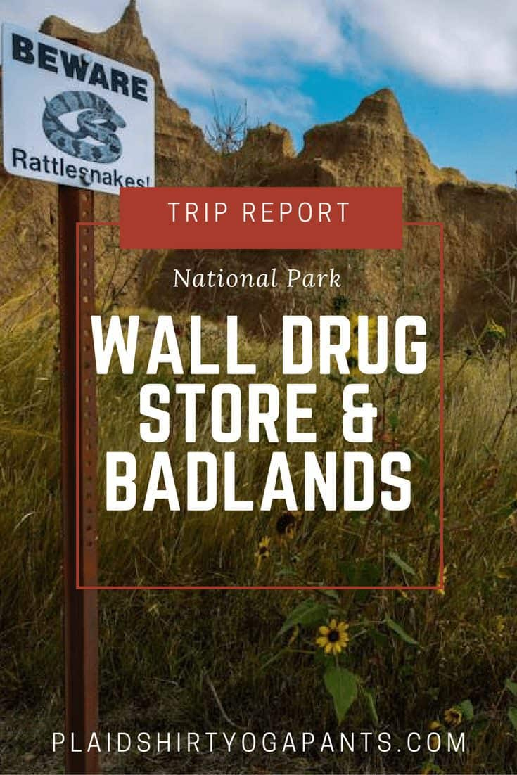 Trip Report: Wall Drug Store and Badlands