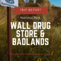 A trip report visiting Wall Drug Store and Badlands National Park. Our first road trip out of Rapid City, South Dakota. Free ice water and Five Cent Coffee.