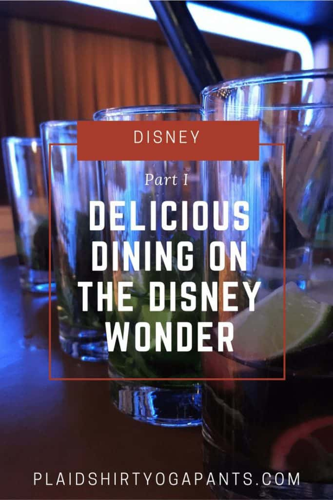 Delicious Dining on the Disney Wonder (Part 1)