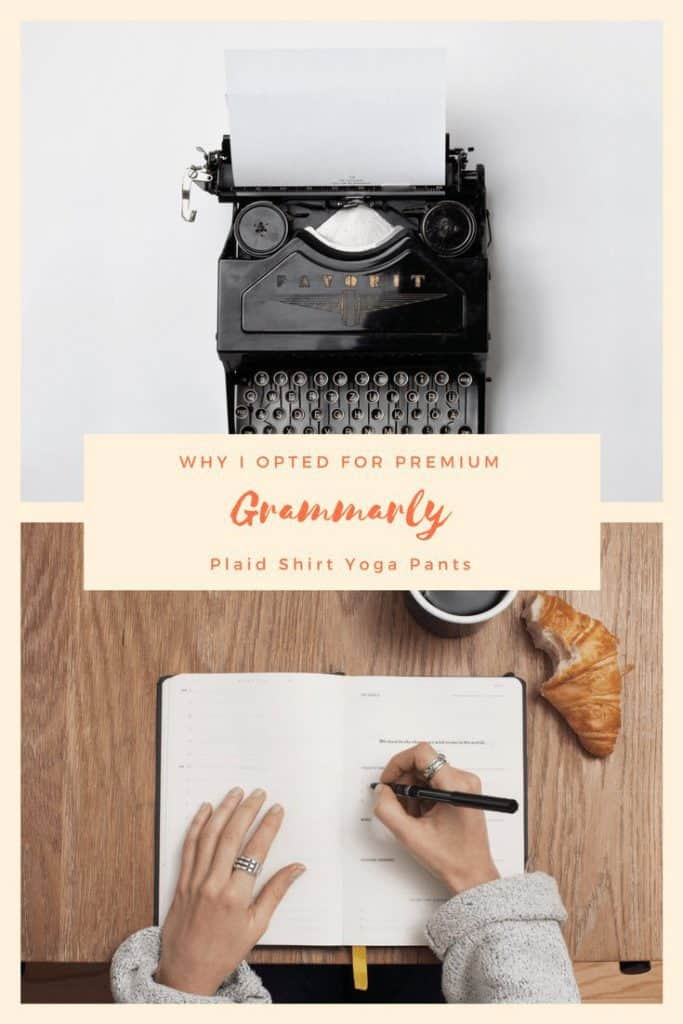 Pinterest image discussing why you should upgrade to Grammarly. Pin for Later.