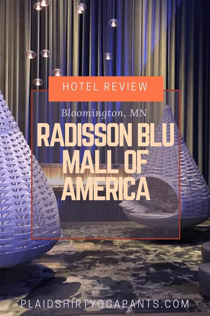 Hotel Review: Radisson Blu Mall of America