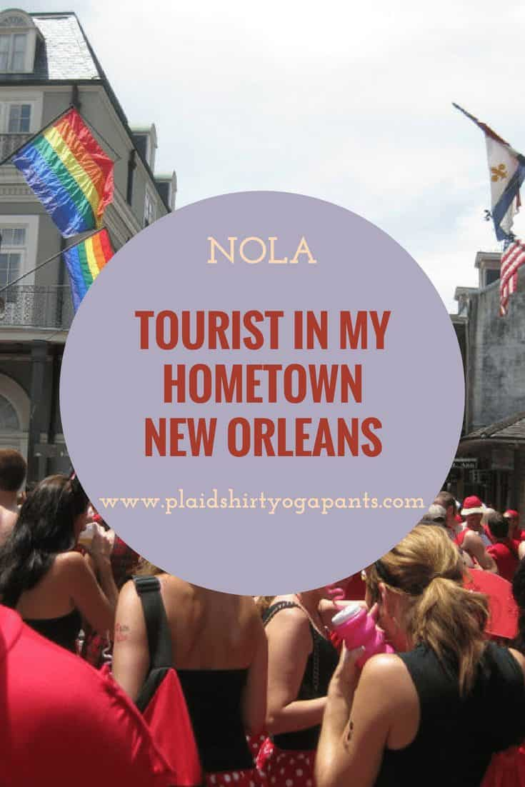 August – Tourist in my Hometown New Orleans