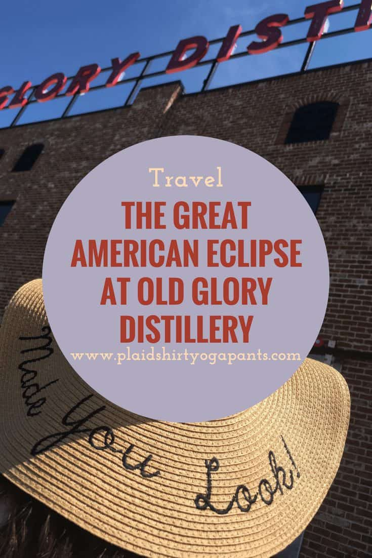 The Great American Eclipse at Old Glory Distillery