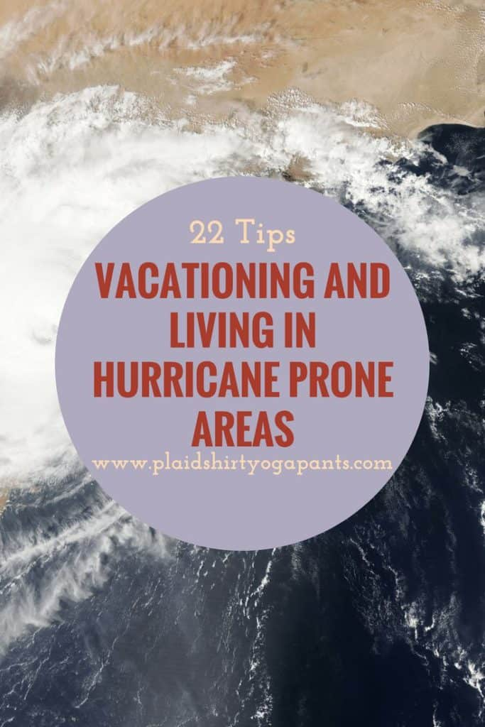 With Hurricane Harvey & Irma on everyone's radar, I wanted to give some tips about vacationing, evacuating, and living in a Hurricane Prone Areas