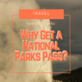 Visiting a National Park for vacation is one of the easiest ways to explore North America. Click to discover the different paid and free passes available. Click to read more via Plaid Shirt Yoga Pants.